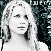 Battle Cry by Charlotte Martin