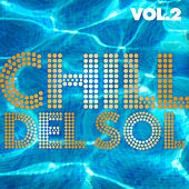 Chill Del Sol, Vol. 2 de Various Artists