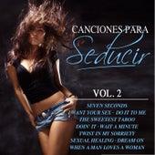 Canciones para Seducir Vol. 2 by Various Artists
