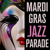 Mardi Gras Jazz Parade by Various Artists