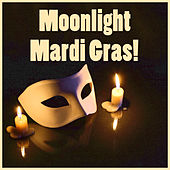 Moonlight Mardi Gras! New Orleans Jazz Classics by Various Artists