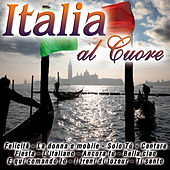 Italia al Cuore by Various Artists