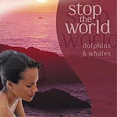 Stop the World - Dolphins & Wales de Various Artists