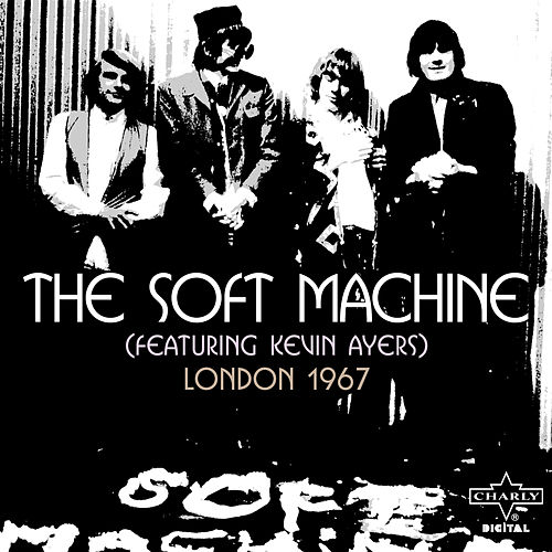 London 1967 (feat. Kevin Ayers) by Soft Machine
