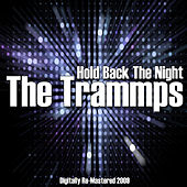 Hold Back The Night de The Trammps