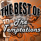 The Best of the Temptations by The Temptations