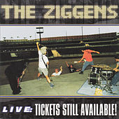 Live: Tickets Still Available! de The Ziggens