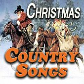 Christmas Country Songs (Original Artists Original Songs) by Various Artists
