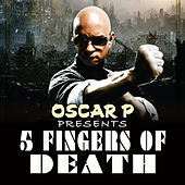 Oscar P Presents 5 Fingers Of Death by Various Artists