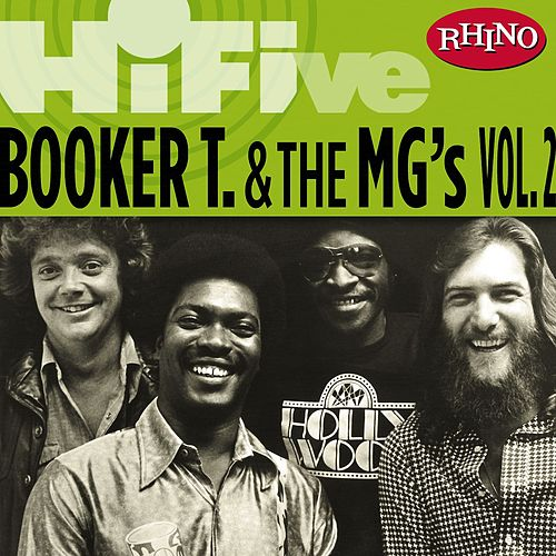 Rhino Hi-Five: Booker T. & The MG's [Vol. 2] by Booker T. & The MGs