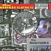 The Singles Collection by The Bruisers