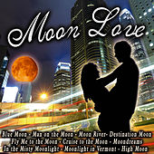Moon Love by Various Artists
