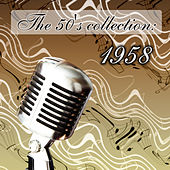 The 50's Collection: 1958 von Various Artists