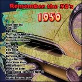 Remember the 50's: 1950 de Various Artists
