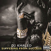 Suffering From Success de DJ Khaled