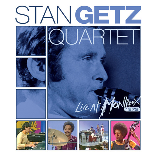 Live At Montreux 1972 by Stan Getz