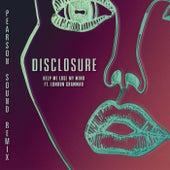 Help Me Lose My Mind (Pearson Sound Vocal Remix) von Disclosure