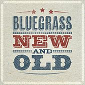 Bluegrass - Old and New von Various Artists