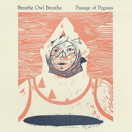 Passage of Pegasus by Breathe Owl Breathe
