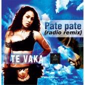 Pate Pate (Radio Remix) de Te Vaka