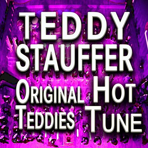Teddy Stauffer Hot Tune (Original Artist Original Songs) by Teddy Stauffer