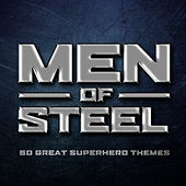 Men of Steel - 50 Great Superhero Themes by Various Artists