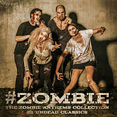 #Zombie -  The Zombie Anthems Collection by Various Artists