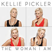The Woman I Am by Kellie Pickler