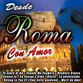 Desde Roma Con Amor by Various Artists