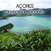 Açores do Nosso Encanto by Various Artists