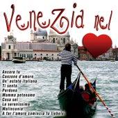 Venezia nel cuore von Various Artists