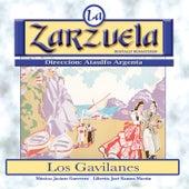 La Zarzuela: Los Gavilanes by Various Artists