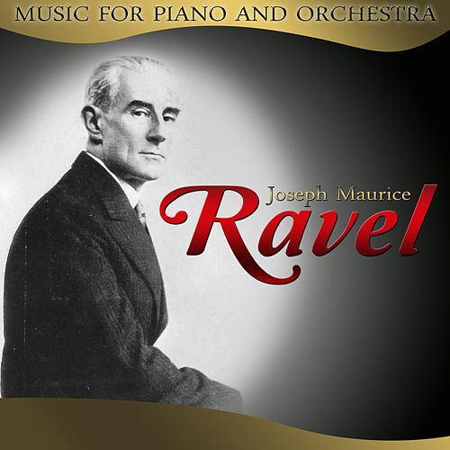 Joseph Maurice Ravel. Music for Piano and Orchestra by Hamburg Radio Orchestra