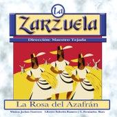 La Zarzuela: La Rosa del Azafrán by Various Artists