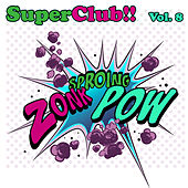 Superclub, Vol. 8 de Various Artists