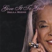 Give It To God von Della Reese