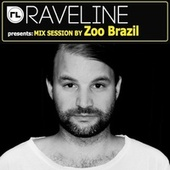 Raveline Mix Session By Zoo Brazil by Various Artists
