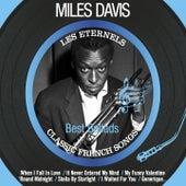 Best Ballads (Les éternels - Classic French Songs) van Miles Davis