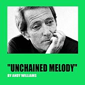 Unchained Melody by Andy Williams