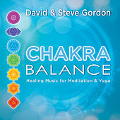 Chakra Balance: Healing Music for Meditation & Yoga de David and Steve Gordon