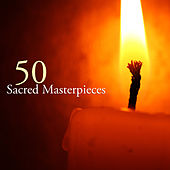 50 Sacred Masterpieces de Various Artists