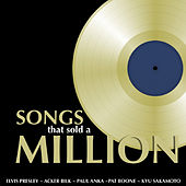 Songs That Sold A Million by Various Artists