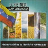 La Historia Alma Venezolana de Various Artists