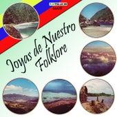 Joyas de Nuestro Folklore de Various Artists