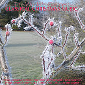 The World's Greatest Classical Christmas Music de Various Artists