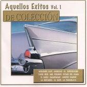 Aquellos Éxitos, Vol. 1: De Colección de Various Artists