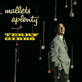 Mallets a Plenty (Remastered) by Terry Gibbs