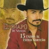 15 Exitos al Estilo Norteno de El Chapo De Sinaloa
