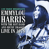 Live in 1978 by Emmylou Harris