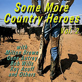 Some More Country Heroes, Vol. 2 by Various Artists